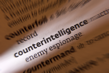 Counterintelligence - activities designed to prevent or thwart spying, intelligence gathering, and sabotage by an enemy or other foreign entity. Stock Photo - 22371856