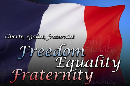 fraternity: Flag of France - Freedom, Equality and Fraternity