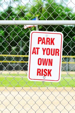 Park At Your Own Risk Sign photo