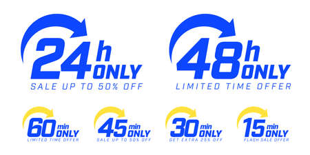 24 and 48 hour, 60, 45, 30, 15 min only arrow badge template. Limited time offer for get extra flash sale up to 50 or 25 percent off vector illustration isolated on white background