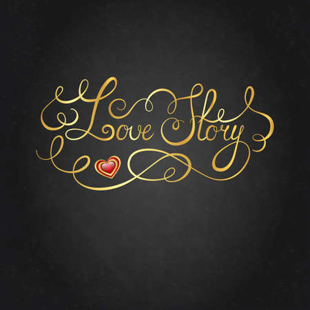 day saint valentin: Love story hand lettering. Valentines day card. Vector illustration