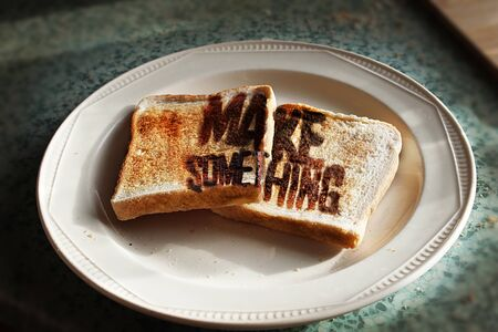 burnt toast: Burnt toast with message