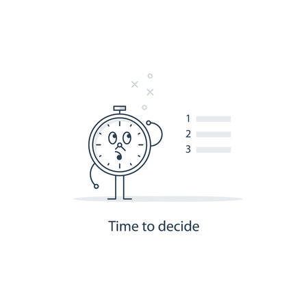 difficult decision: Time to decide