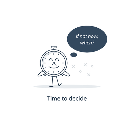 asking: If not now, when? Illustration