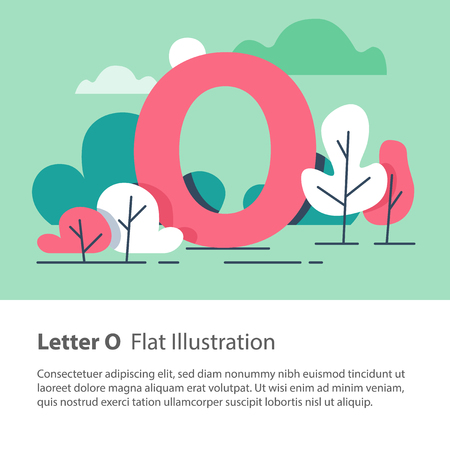 Letter O in floral background, park trees, decorative alphabet character, simple font, education concept, vector flat design, minimalist illustration