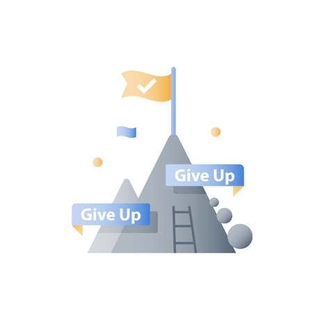 Never give up concept, mountain top, reach higher goal, accomplish challenge, next step level, long way to success, positive thinking, growth mindset, overcome obstacle, steady progress