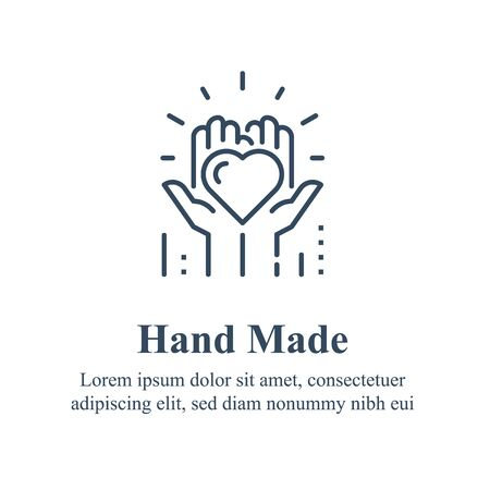 Handmade concept, manually made, handcraft product, hands holding heart, volunteer event, nonprofit foundation, charity symbol, social issues, vector line icon