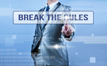 new rules: businessman making decision on break the rules