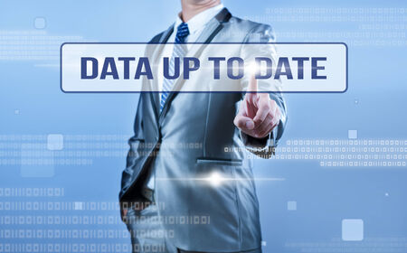 up to date: businessman making decision on data up to date
