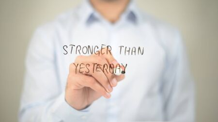 stronger: Stronger Than Yesterday , man writing on transparent screen