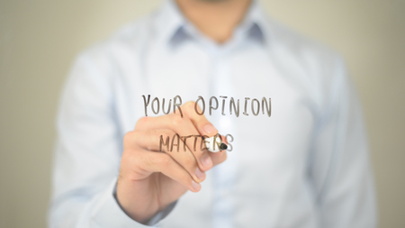 Your Opinion Matters, Man Writing on Transparent Screen