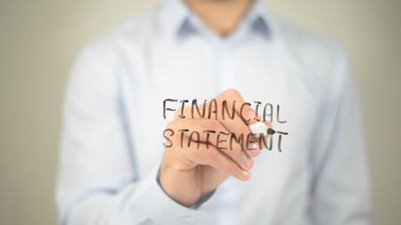 Financial Statement, man writing on transparent screen