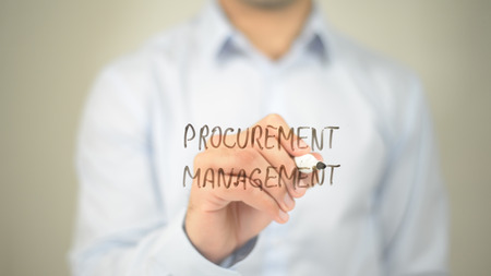 Procurement Management  , man writing on transparent screen