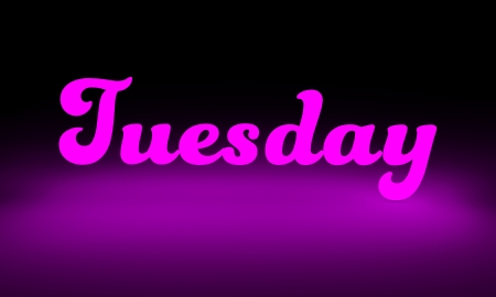 Tuesday to night,Day of the week