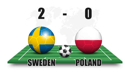 Sweden vs Poland . Soccer ball with national flag pattern on perspective football field . Dotted world map background . Football match result and scoreboard . Sport cup tournament . 3D vector design .