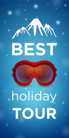 ski goggles: Best holiday tour and mountain with red ski goggles on blue background Illustration