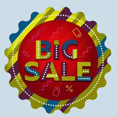 Big sale isolated round label. Round sale banner. Advertising. The original inscription. Vector illustration