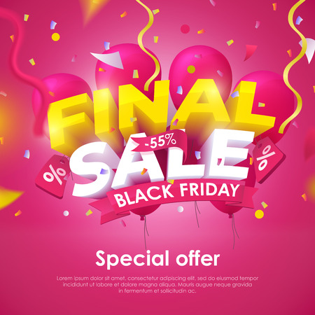 Final Sale. Black Friday banner template design. Beautiful discount and promotion banner. 3d inscription, ribbons and red balloons on a dark background. Sale poster for the promo. Vector Illustration Illustration