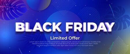 Black friday sale, limited offer. Sale and discounts banner. 3d letters with shadow. Fluid gradient shapes composition. Banner with tropical plants, monsters and orchids. Liquid color background.