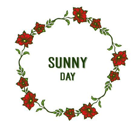 Sunny day text with red floral frame