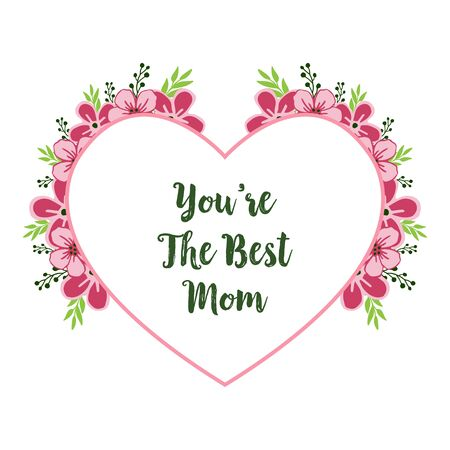 The best mom card with heart-shaped flower frame design