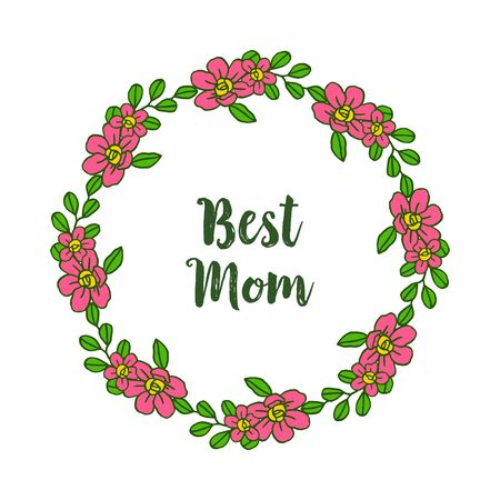 The best mom card with pink flower frame design