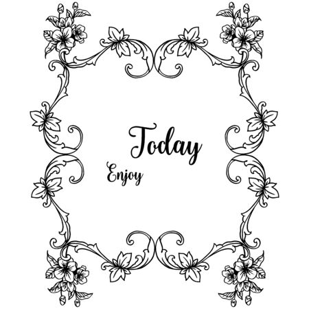 Illustration of Enjoy Today text with floral frame