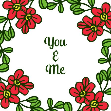 Illustration lettering of you and me with floral frame