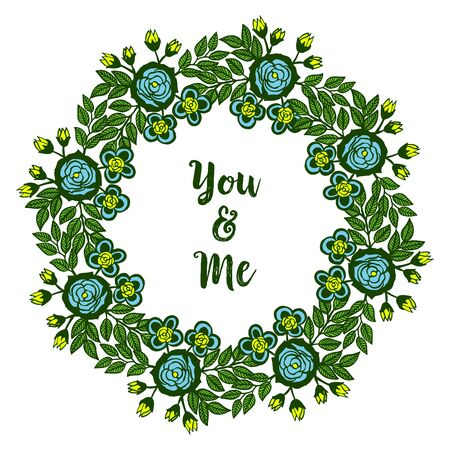 Illustration lettering of you and me with floral wreath Vectores