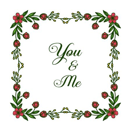 Illustration lettering of you and me with red floral frame Vectores