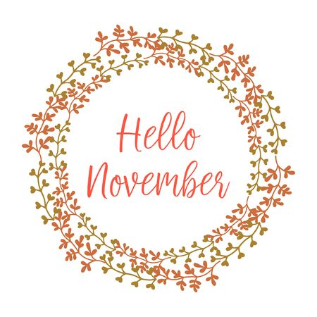 Hello November lettering with foliage wreath frame