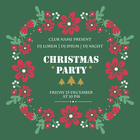 Poster lettering christmas party, with nature green leafy flower frame pattern. Vector illustration