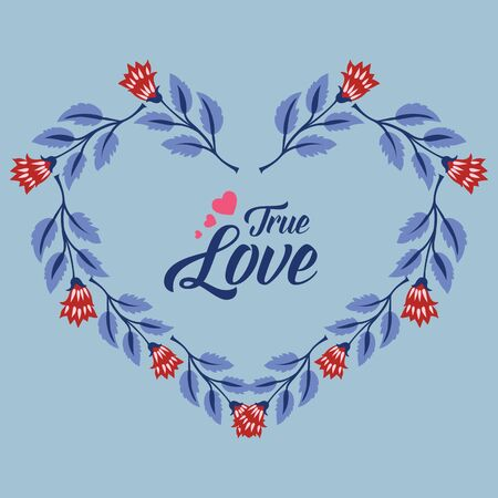 True Love text with heart-shaped floral frame
