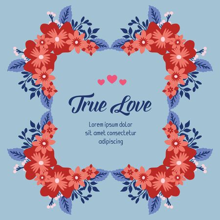 True Love text with floral frame