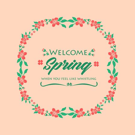 Beautiful Decorative of leaf and flower frame, for welcome spring greeting card design. Vector illustration
