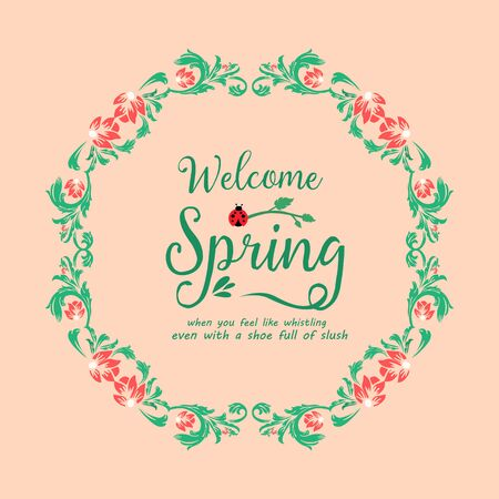 Welcome spring greeting card concept, with elegant leaf and red wreath frame. Vector illustration