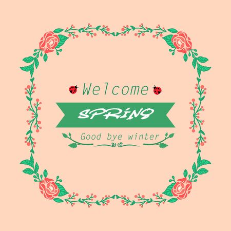 Unique Style of welcome spring greeting card design, with seamless of leaf and wreath frame. Vector illustration