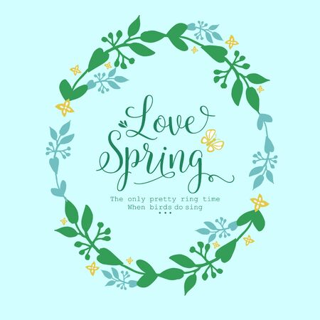The love spring card template concept, with beautiful of leaf and wreath frame. Vector illustration