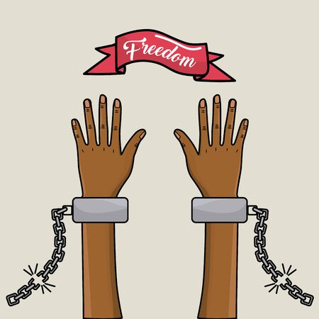 emancipation: hands up with chains and ribbon with special message of freedom, vector illustration