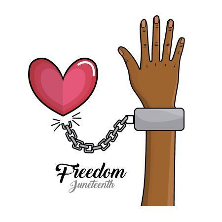 proclamation: hand up with chain and heart to celebrate freedom, vector illustration