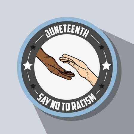 proclamation: hands together emblem with no racism massage icon Illustration
