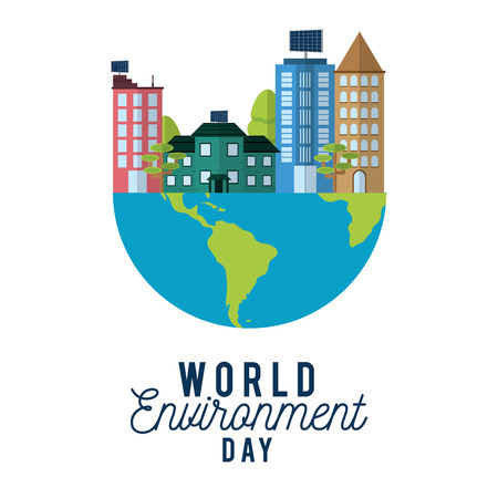 World environment day with buildings on earth Vector illustration.