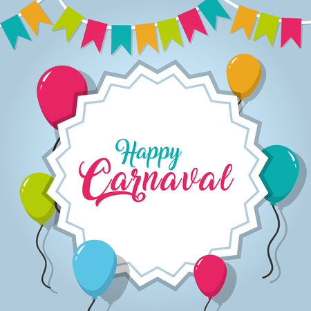 Happy carnaval card with colorful balloons and buntings.
