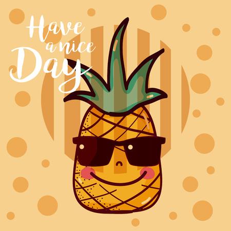 Have a nice day fruits card with pineapple vector illustration graphic design Illustration