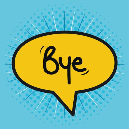 speech bubble with bye message vector illustration design