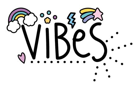 Vibes word design, Typography message note feeling think and inspiration theme Vector illustration