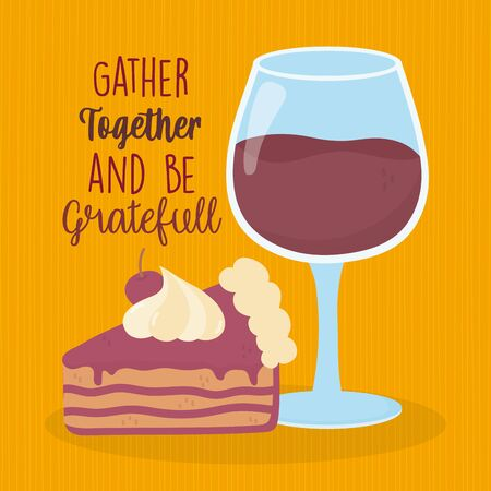 happy thanksgiving day sweet slice cake and wine glass Ilustracja