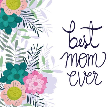 happy mothers day, best mom ever flowers branches nature card