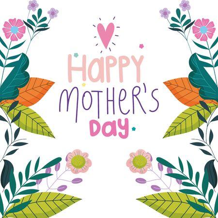 happy mothers day, inscription flowers foliage nature celebration background vector illustration Vetores