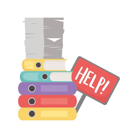stress at work, help placard pile of papers and binders books office vector illustration